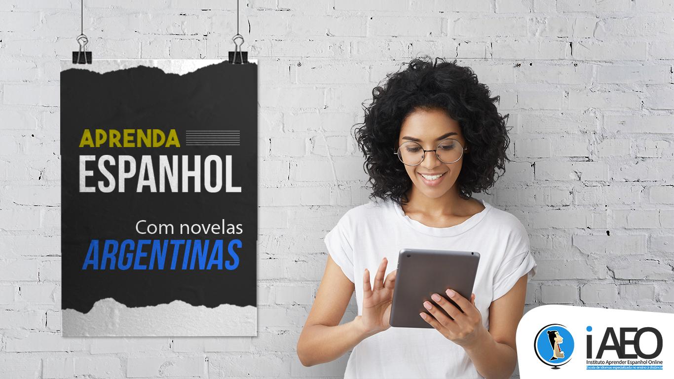 7 melhores novelas argentinas para aprender Espanhol