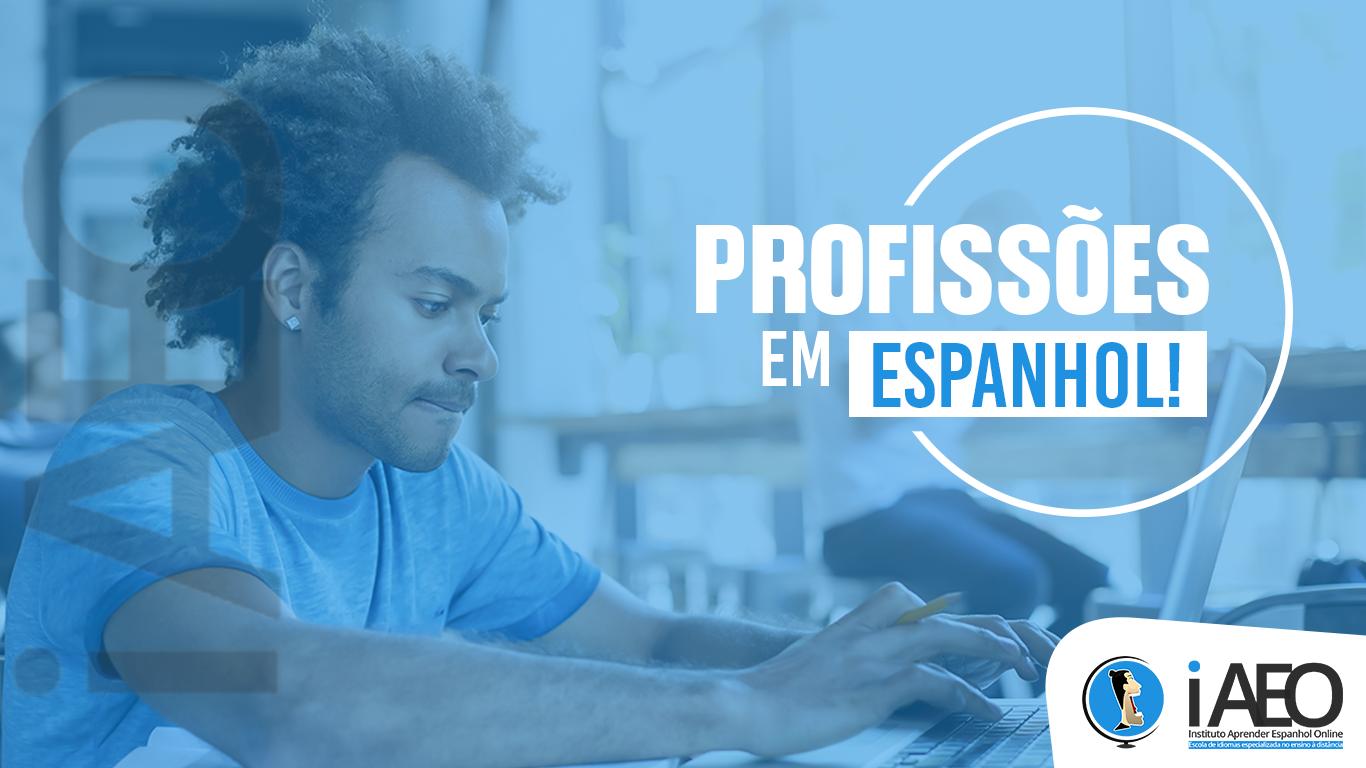 Profissões em Espanhol: nomes, funções e o que elas fazem