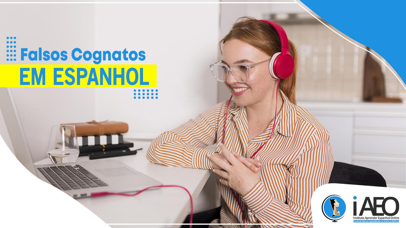 Falsos cognatos do Espanhol: frases, exercícios e lista dos mais comuns