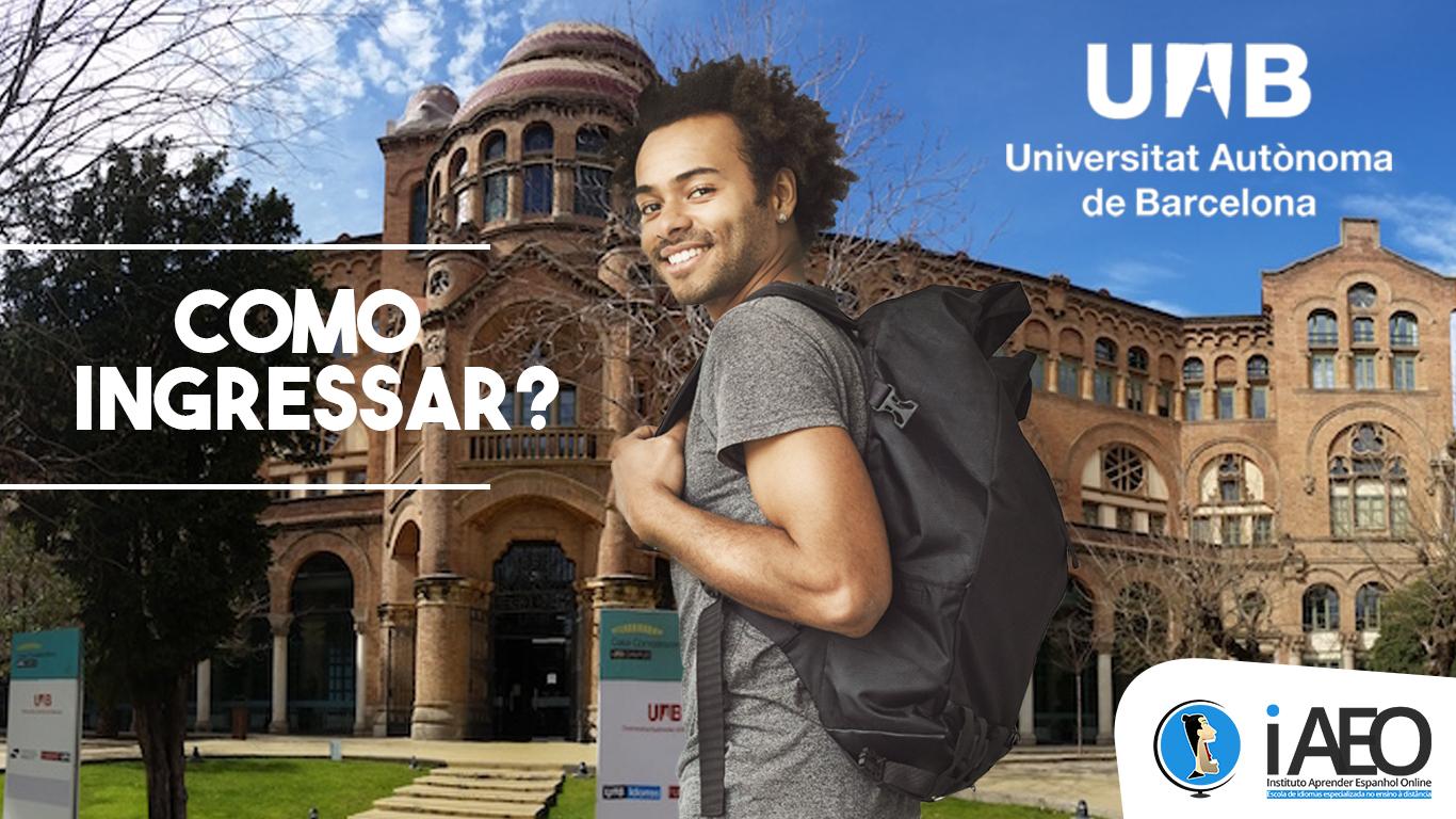 Universidade Autônoma de Barcelona: Como Ingressar?