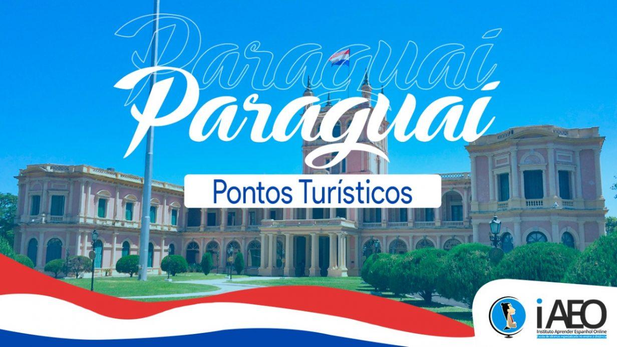 Pontos turísticos do Paraguai