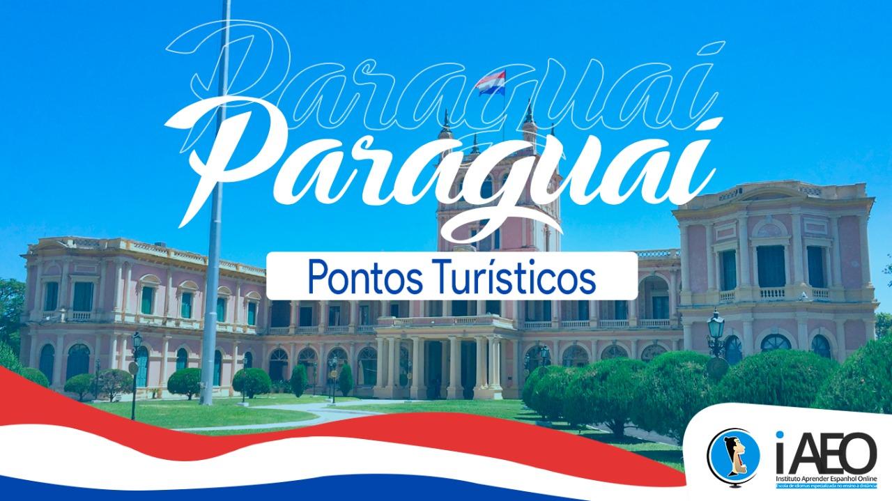 Top 10 principais pontos turísticos incríveis do Paraguai